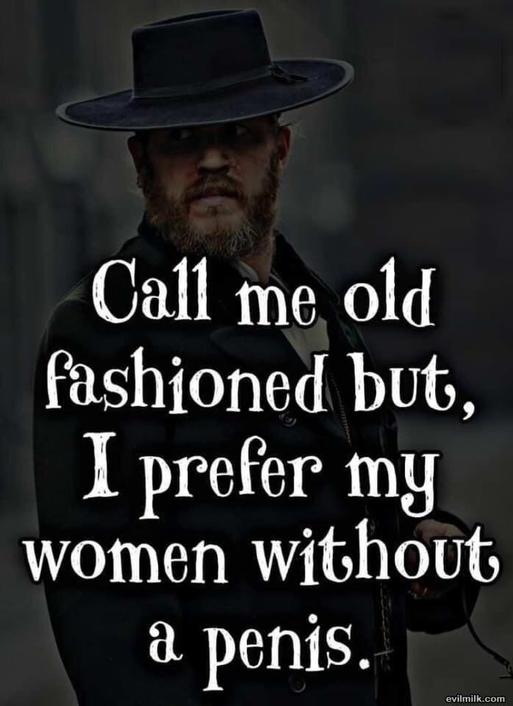 Call Me Old Fashion