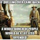 A Lot Less Offended