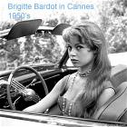 Brigitte Bardot In Cannes 1950s