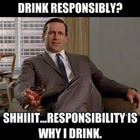 Drink Responsibly