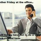 Friday At The Office