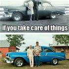 If You Take Care Of Things