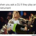 When You Ask A Dj